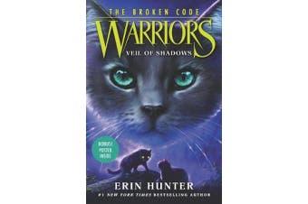 Warriors - The Broken Code #3: Veil of Shadows