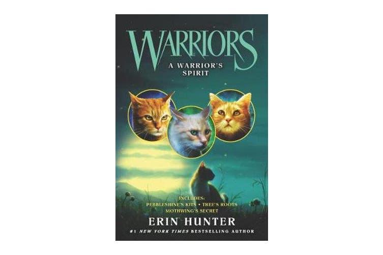 Warriors - A Warrior's Spirit