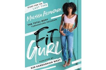 Fit Gurl - The Total-Body Turnaround Program