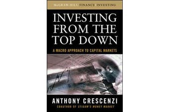 Investing From the Top Down - A Macro Approach to Capital Markets
