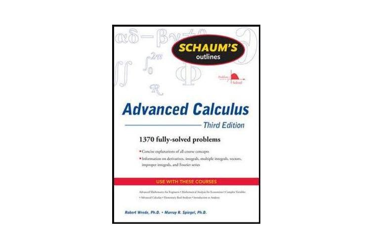 Schaum's Outline of Advanced Calculus, Third Edition
