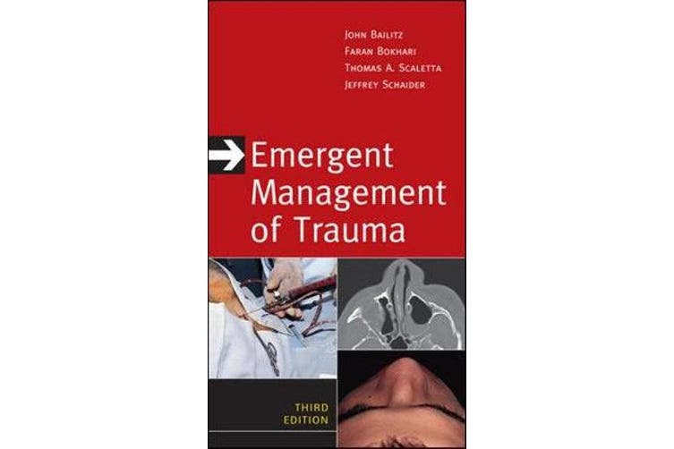 Emergent Management of Trauma, Third Edition