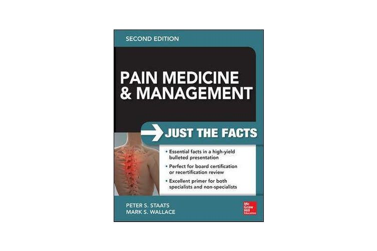 Pain Medicine and Management - Just the Facts, 2e