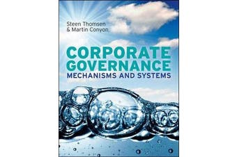 Corporate Governance - Mechanisms and Systems