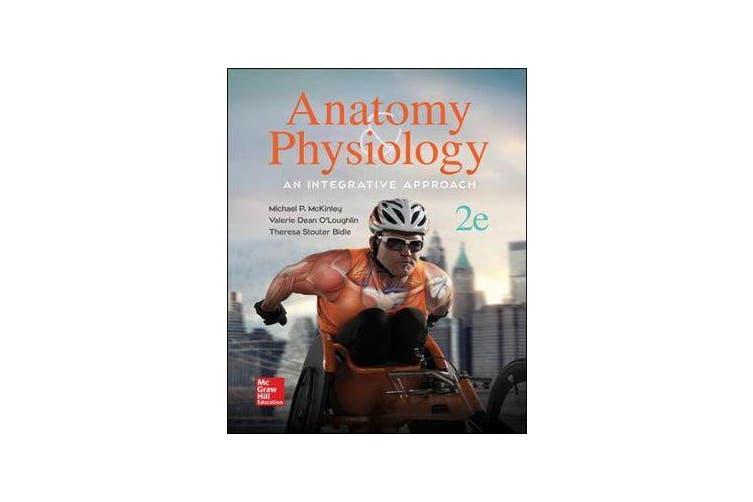 Anatomy & Physiology - An Integrative Approach