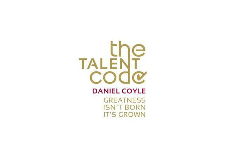 The Talent Code - Greatness isn't born. It's grown