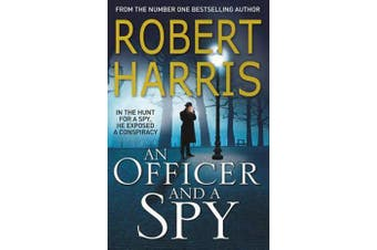 An Officer and a Spy - The gripping Richard and Judy Book Club favourite