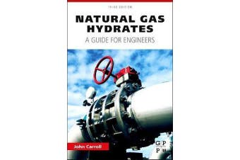 Natural Gas Hydrates - A Guide for Engineers