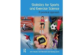 Statistics for Sports and Exercise Science - A Practical Approach