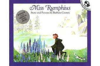 Miss Rumphius - Story and Pictures