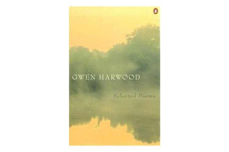 Gwen Harwood - Selected Poems