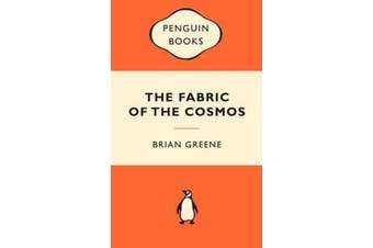 The Fabric of the Cosmos - Space, Time and the Texture of Reality