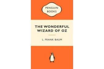 The Wonderful Wizard of Oz - Popular Penguins