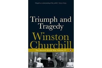 Triumph and Tragedy - The Second World War