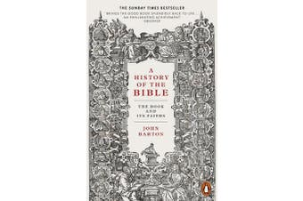 A History of the Bible - The Book and Its Faiths