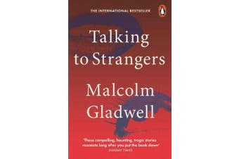 Talking to Strangers - What We Should Know about the People We Don't Know