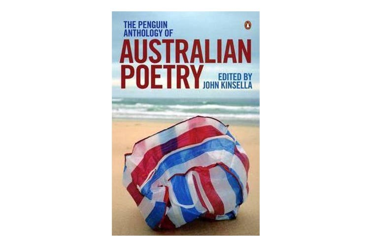 The Penguin Anthology Of Australian Poetry