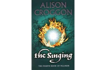 The Singing - The Fourth Book Of Pellinor