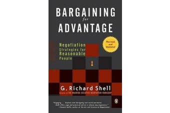 Bargaining for Advantage - Negotiation Strategies for Reasonable People