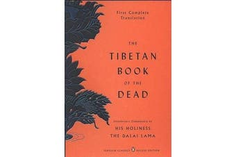 The Tibetan Book of the Dead - First Complete Translation (Penguin Classics Deluxe Edition)