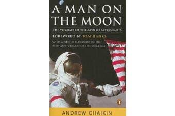 A Man on the Moon - The Voyages of the Apollo Astronauts
