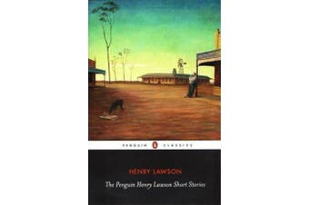 The Penguin Henry Lawson Short Stories Cla