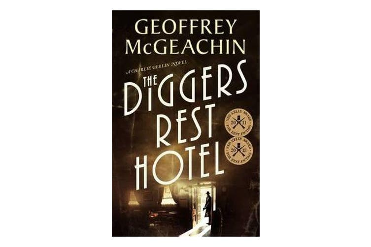 The Diggers Rest Hotel - A Charlie Berlin Novel