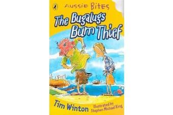 The Bugalugs Bum Thief - Aussie Bites