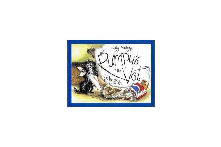 Hairy Maclary's Rumpus At The Vet