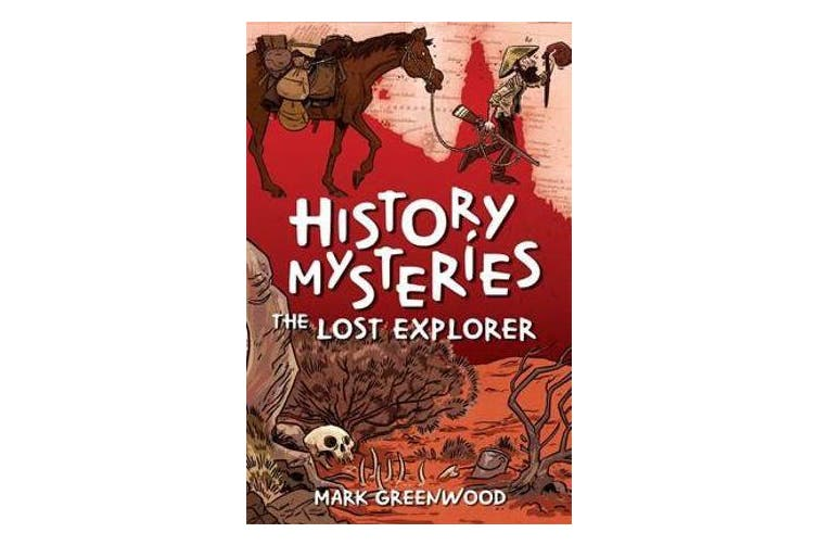 History Mysteries - The Lost Explorer