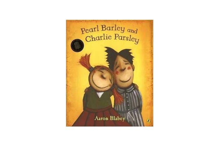 Pearl Barley & Charlie Parsley