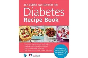 The Csiro And Baker Idi Diabetes Recipe Book