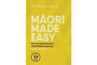 Maori Made Easy Workbook 5/Kete 5