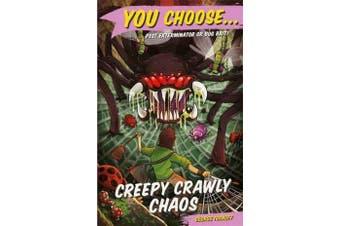 You Choose 11 - Creepy Crawly Chaos