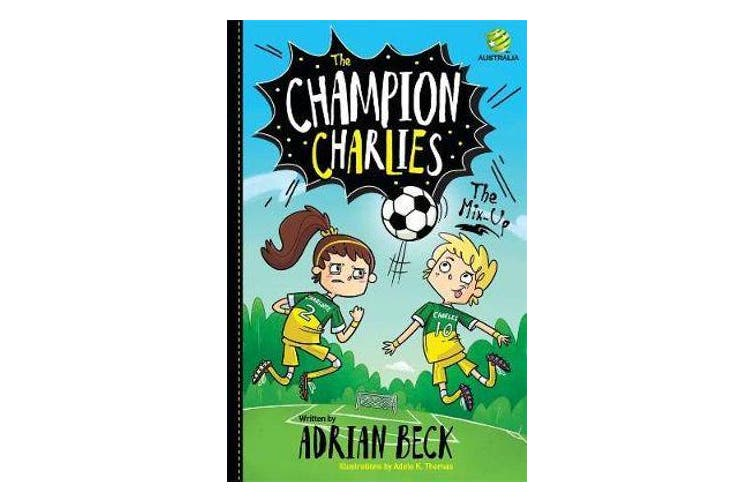 The Champion Charlies 1 - The Mix-Up