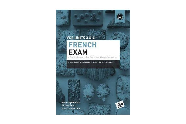 A+ French Exam VCE Units 3 & 4