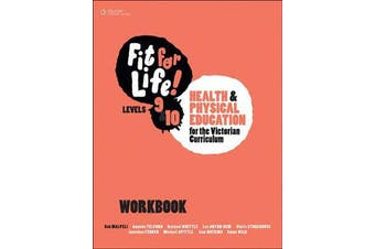 Fit for Life! for Victoria Levels 9'10 Workbook