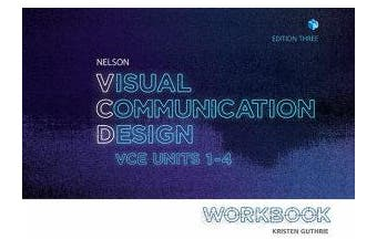 Nelson Visual Communication Design VCE Units 1-4 Workbook