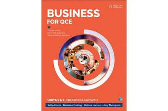 Business for QCE - Units 1 & 2: Creation and Growth Student Book with 1 Access Code for 26 Months