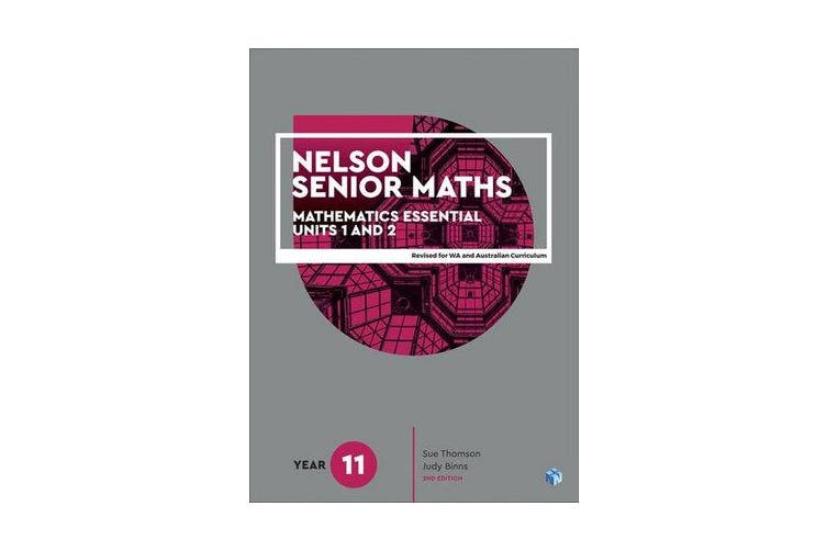 Nelson Senior Maths 11 Mathematics Essential Student Book with 1 Access Code