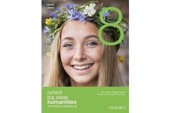 Oxford Big Ideas Humanities 8 Victorian Curriculum Student Book + obook assess