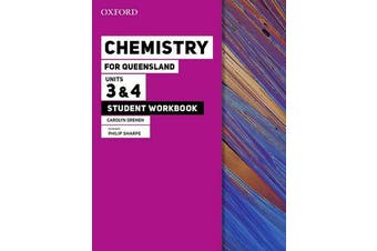 Chemistry for Queensland Units 3&4 Student workbook