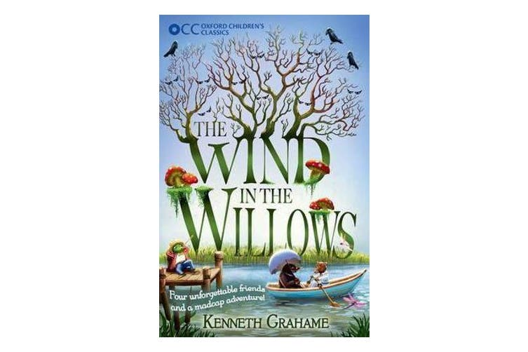 Oxford Children's Classics - The Wind in the Willows