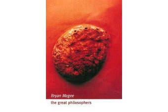 The Great Philosophers - An Introduction to Western Philosophy