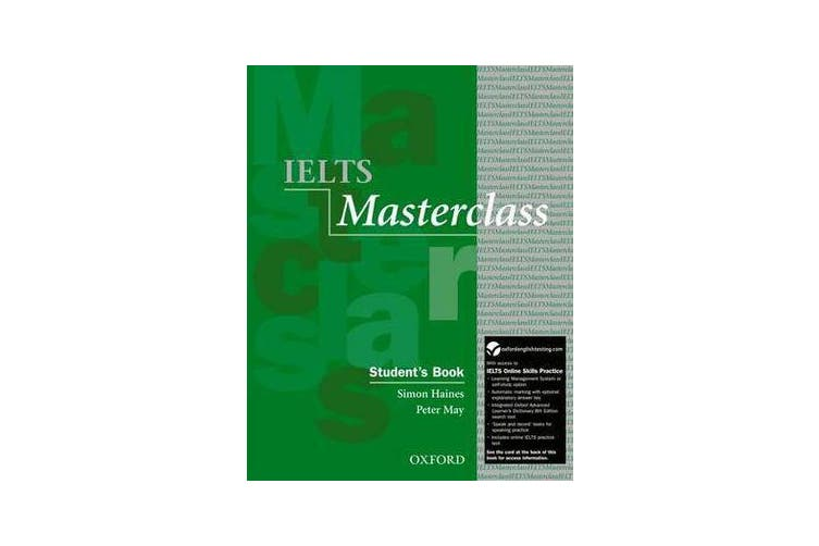 IELTS Masterclass: Student's Book with Online Skills Practice Pack - Preparation for students who require IELTS for academic purposes