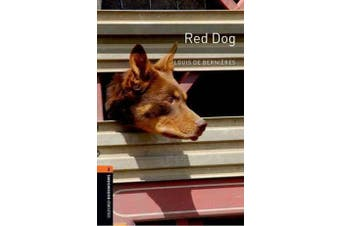 Oxford Bookworms Library - Level 2:: Red Dog