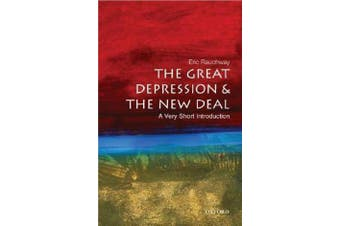 The Great Depression and New Deal - A Very Short Introduction