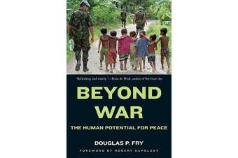 Beyond War - The Human Potential for Peace