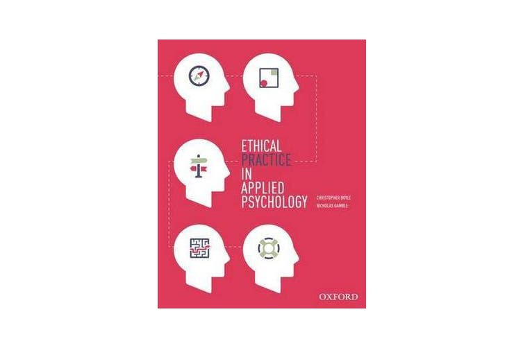 Ethical Practice in Applied Psychology