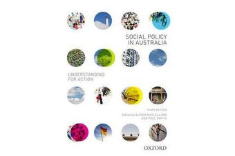 Social Policy in Australia - Understanding for Action